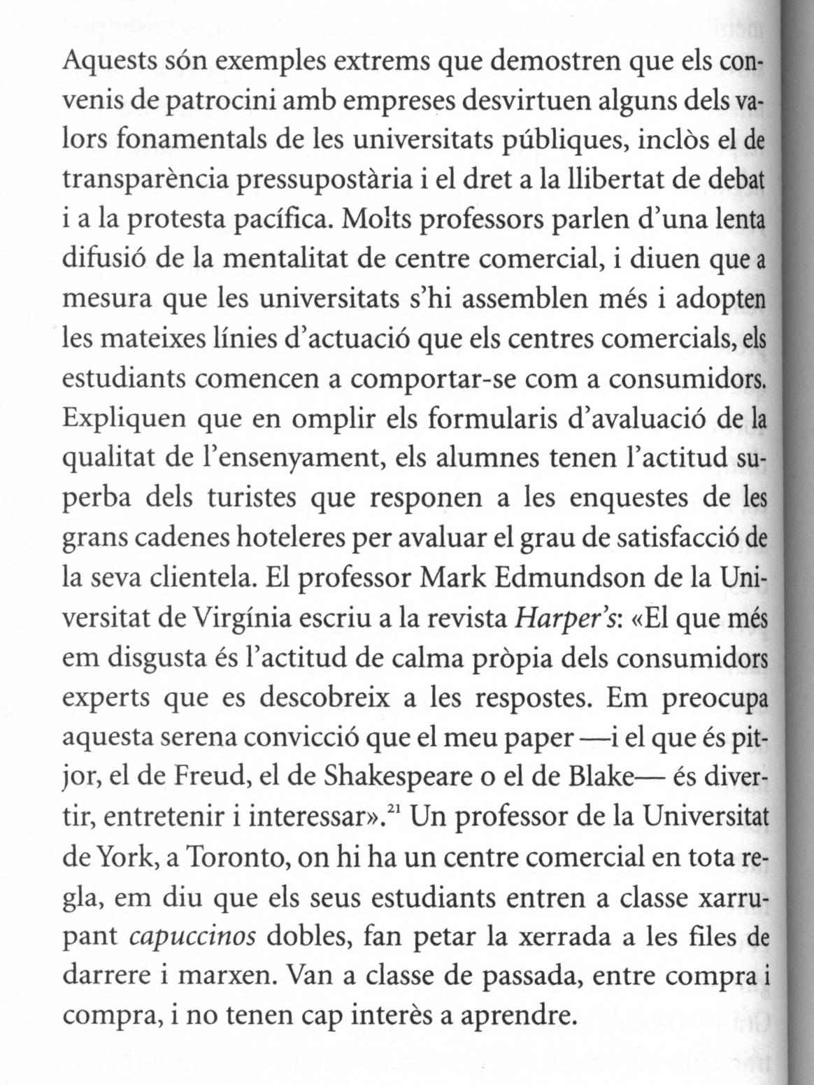 Fragment del llibre No logo de Naomi Klein on parla de com els universitaris s'han convertit en comsumidors